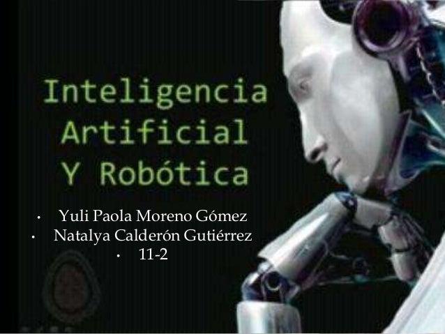 • Yuli Paola Moreno Gómez • Natalya Calderón Gutiérrez • 11-2