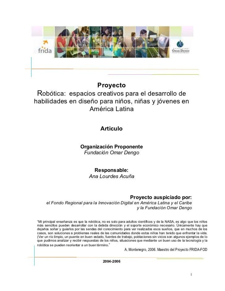 Proyecto Robótica: espacios creativos para el desarrollo dehabilidades en diseño para niños, niñas y jóvenes en           ...