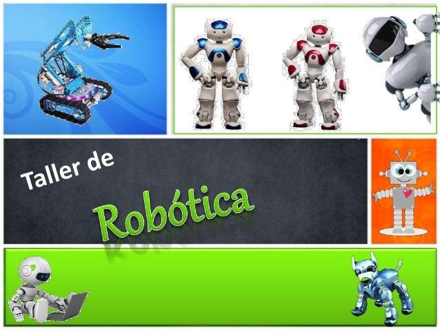 Construcción Electricidad Electrónica Computación Robótica Tipos de Robot