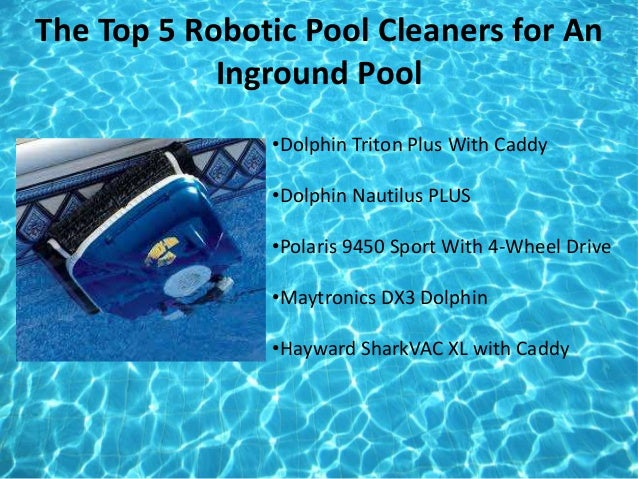 Best Robotic Pool Cleaners Reviews Amp Rating
