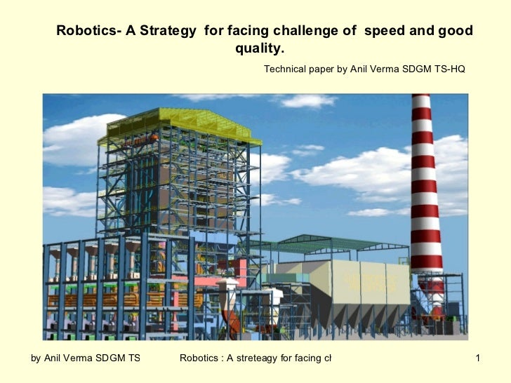Robotics- A Strategy for facing challenge of speed and good                              quality.                         ...
