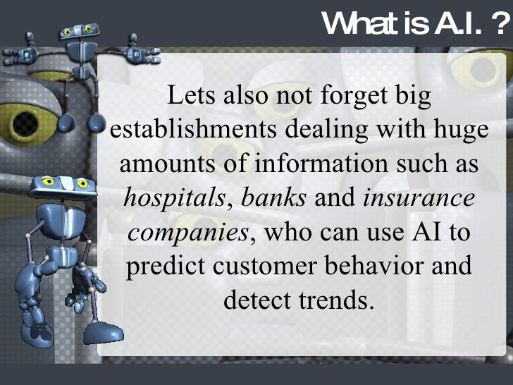 Lets also not forget big establishments dealing with huge amounts of information such as  hospitals ,  banks  and  insuran...