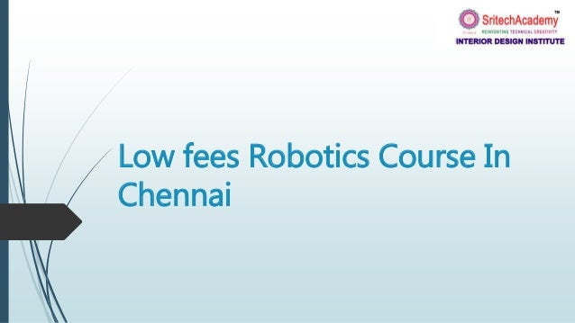 Phenomenal Low Fees Robotics Course In Chennai Complete Home Design Collection Epsylindsey Bellcom