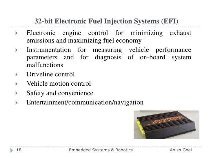 32-bit Electronic Fuel Injection Systems (EFI)<br />Electronic engine control for minimizing exhaust emissions and maximiz...