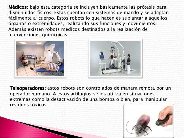 De acuerdo a su arquitectura, los robots pueden clasificarse en: • Poliarticulados: si bien estos pueden tener de diversas...