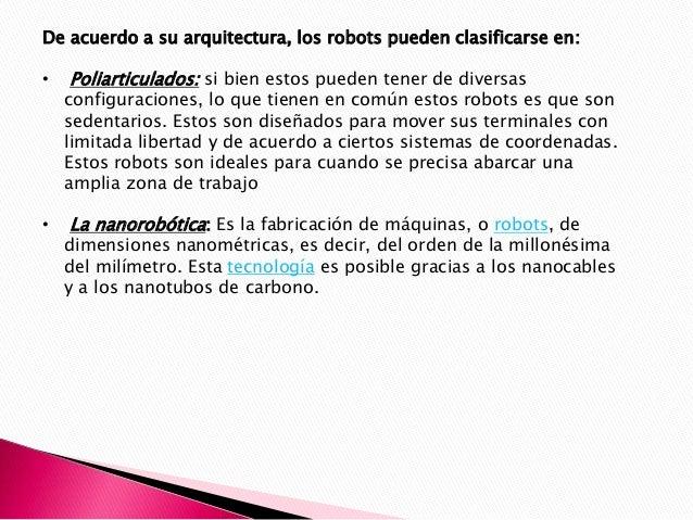 NANOROBOTS Los nanobots son pequeños robots capaces de realizar acciones que pocos de nosotros nos hemos imaginado. Esto s...