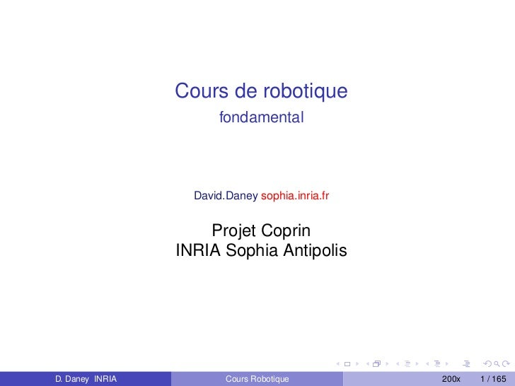 Cours de robotique                        fondamental                   David.Daney sophia.inria.fr                     Pr...