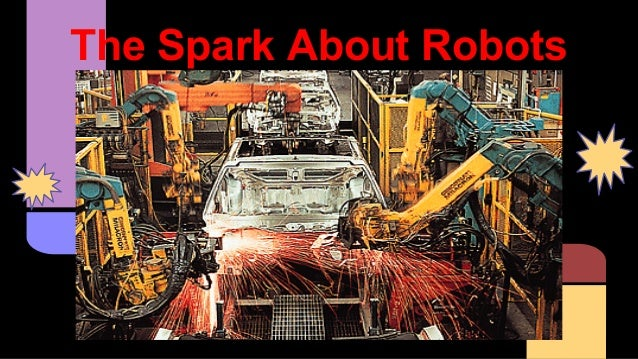 The Spark About Robots
