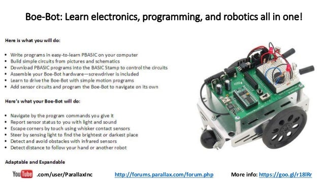 Boe-Bot: Learn electronics, programming, and robotics all in one! More info: https://goo.gl/r18lRr.com/user/ParallaxInc ht...