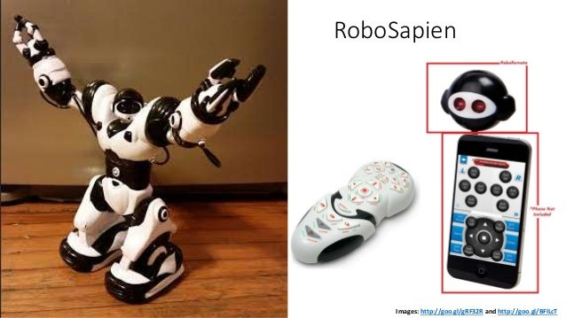 RoboSapien Images: http://goo.gl/gRF32R and http://goo.gl/BFlLcT