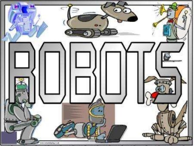 What is a robot? All robots are intelligent machines. They are made up of two elements: 1. They have got a body. 2. When y...