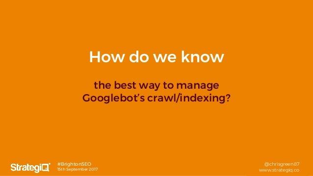 Robots: Txt, Meta & X - The Snog, Marry & Avoid of the Web Crawling World - Brighton SEO Sep 2017 Slide 2