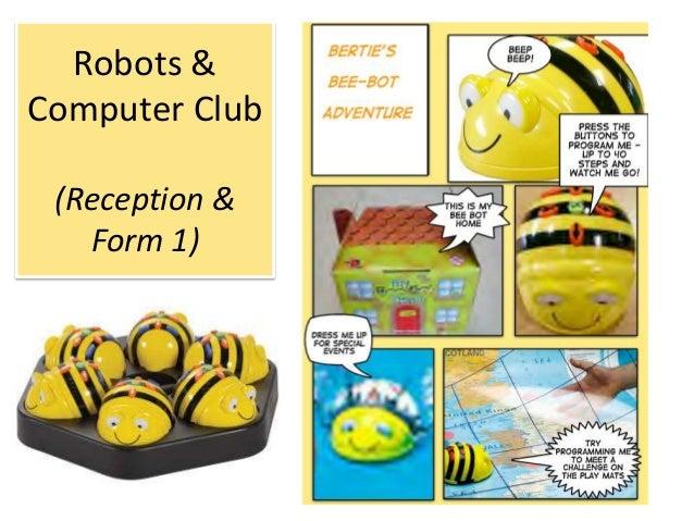 Robots & Computer Club (Reception & Form 1)