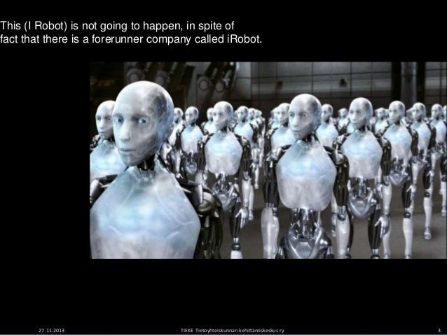 robots in society Robot ethics morals and the machine as robots grow more autonomous, society needs to develop rules to manage them jun 2nd 2012.