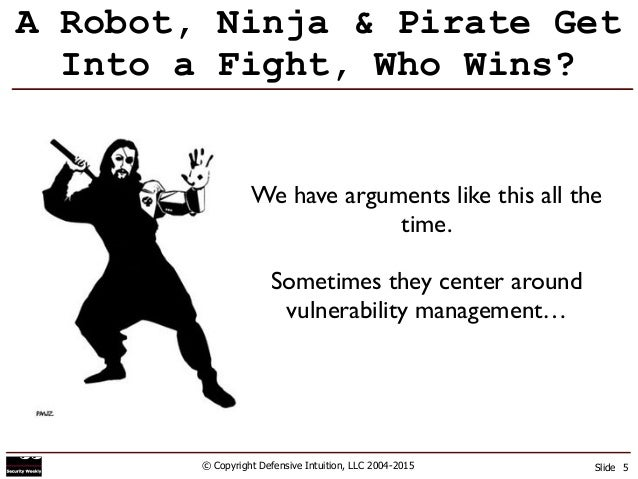 robots ninjas pirates and building an effective vulnerability manag