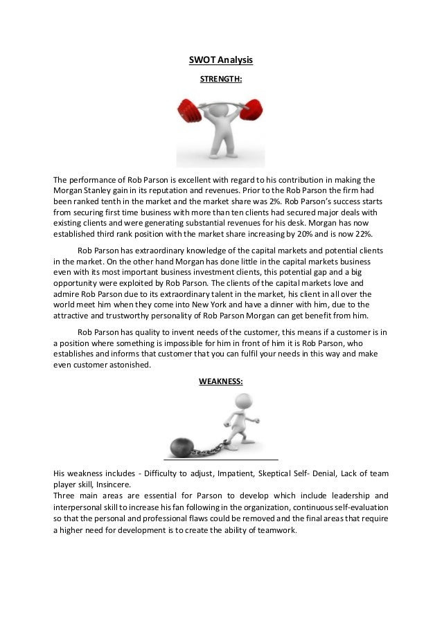 rob parson Ii caso rob parson y morgan stanley introducción el presente trabajo pretende contestar tres preguntas puntuales: 1 ¿que decisión tomar con rob parson y por qu.