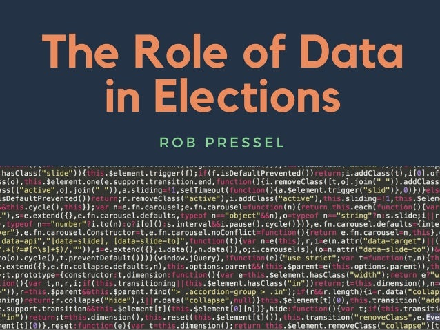 The Role of Data in Elections