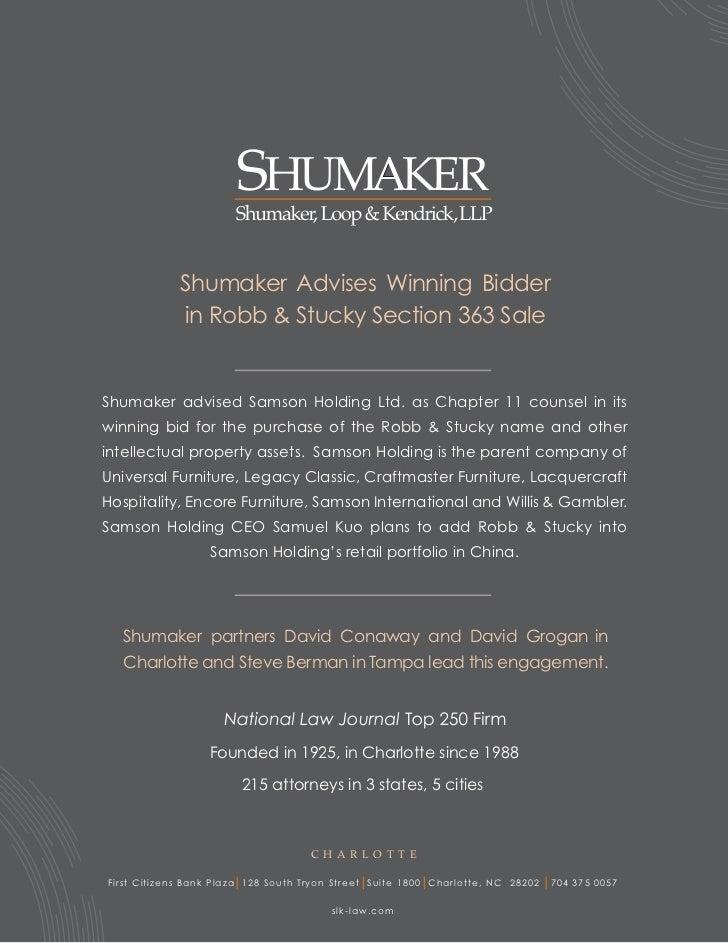 Shumaker Advises Winning Bidder                in Robb & Stucky Section 363 SaleShumaker advised Samson Holding Ltd. as Ch...