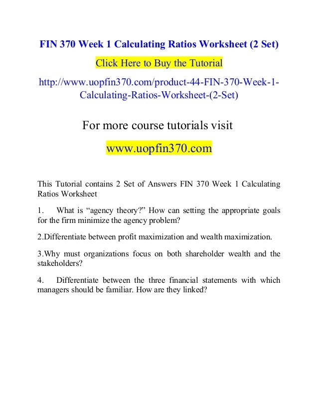 FIN 370 Week 1 Calculating Ratios Worksheet (2 Set) Click Here to Buy the Tutorial http://www.uopfin370.com/product-44-FIN...