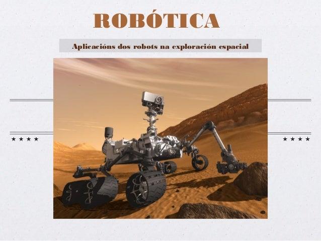 ROBÓTICAAplicacións dos robots na exploración espacial