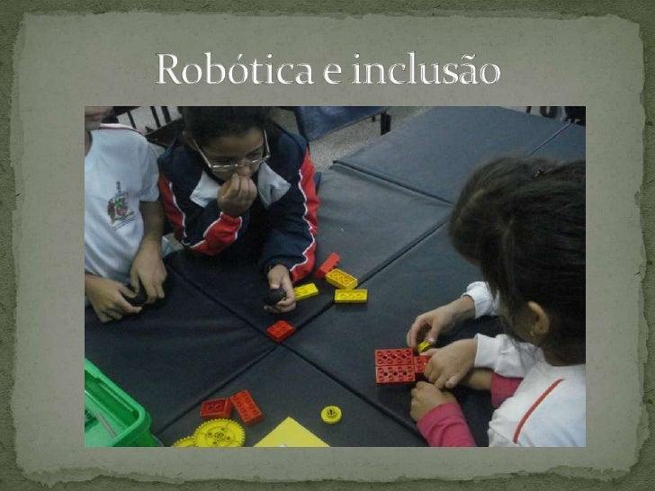 Robótica e inclusão
