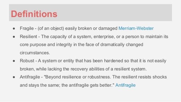 Definitions ○ Fragile ...