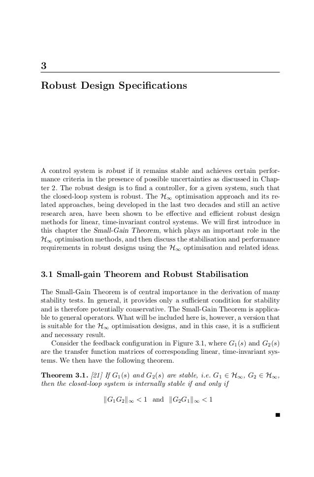 3Robust Design SpecificationsA control system is robust if it remains stable and achieves certain perfor-mance criteria in ...