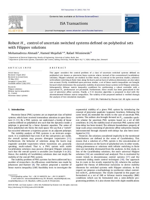 Robust HN control of uncertain switched systems defined on polyhedral sets with Filippov solutions Mohamadreza Ahmadi a , H...