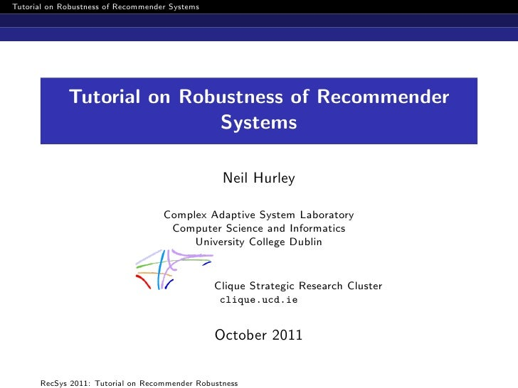 Tutorial on Robustness of Recommender Systems             Tutorial on Robustness of Recommender                           ...