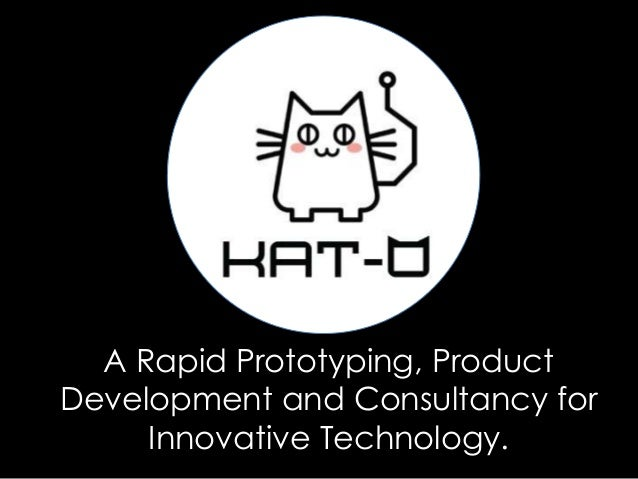 A Rapid Prototyping, Product Development and Consultancy for Innovative Technology.