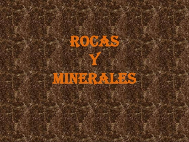 ROCAS    YMINERALES