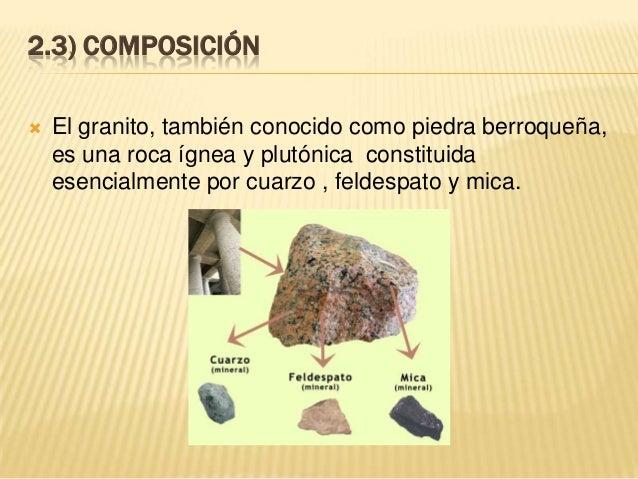 Rocas y materiales que se utilizan en construcci n civil for Que es el granito