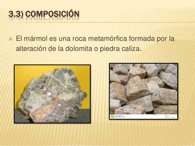 Rocas y materiales que se utilizan en construcci n civil for Composicion del marmol