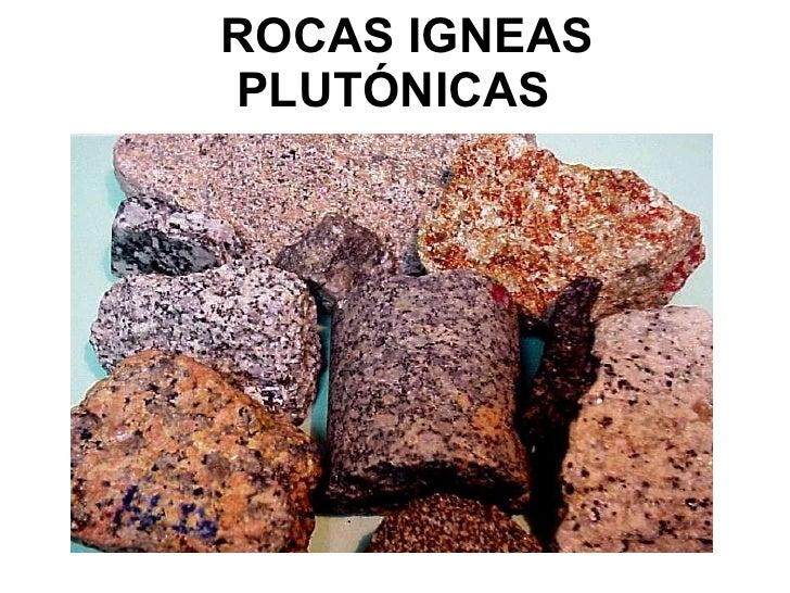 ROCAS IGNEAS PLUTÓNICAS