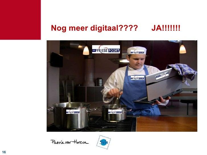 Nog meer digitaal????  JA!!!!!!!