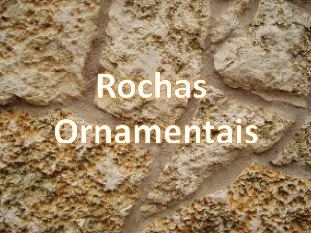 A formação das rochas ornamentais é muito lenta. Levam milhões de anos para serem formados, e a medida que são extraídos d...