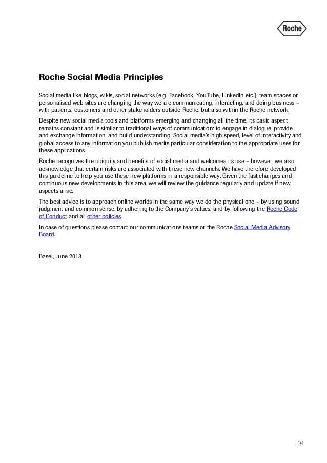 1/4 Roche Social Media Principles Social media like blogs, wikis, social networks (e.g. Facebook, YouTube, LinkedIn etc.),...