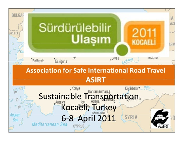 Association for Safe International Road Travel                   ASIRT    Sustainable Transportation    Sustainable Transp...