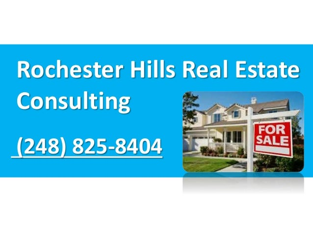 Rochester Hills Real Estate Consulting (248) 825-8404