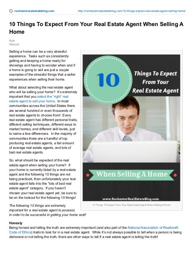 rochesterrealestateblog.com http://rochesterrealestateblog.com/10-things-expect-real-estate-agent-selling-home/  10 Things...