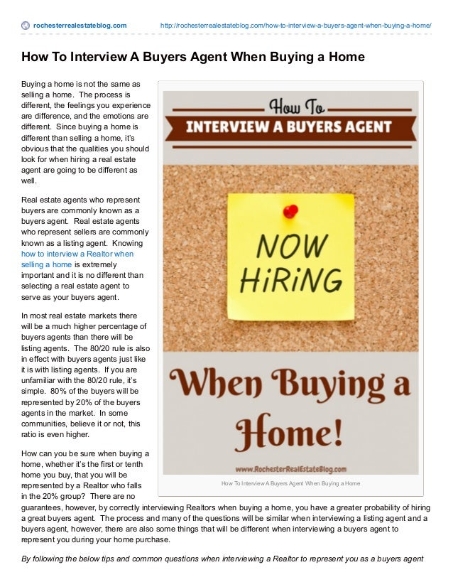 rochesterrealestateblog.com http://rochesterrealestateblog.com/how-to-interview-a-buyers-agent-when-buying-a-home/ How To ...