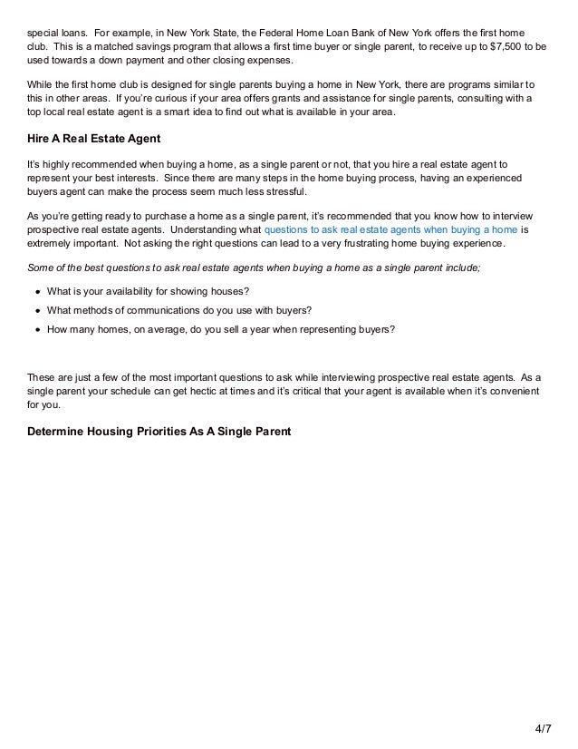 housing program for single parent How to get government assistance for single mothers when you find your town, you'll see phone numbers of public housing programs in your area.