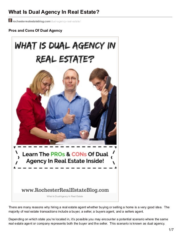 What Is Dual Agency In Real Estate? rochesterrealestateblog.com/dual-agency-real-estate/ Pros and Cons Of Dual Agency What...