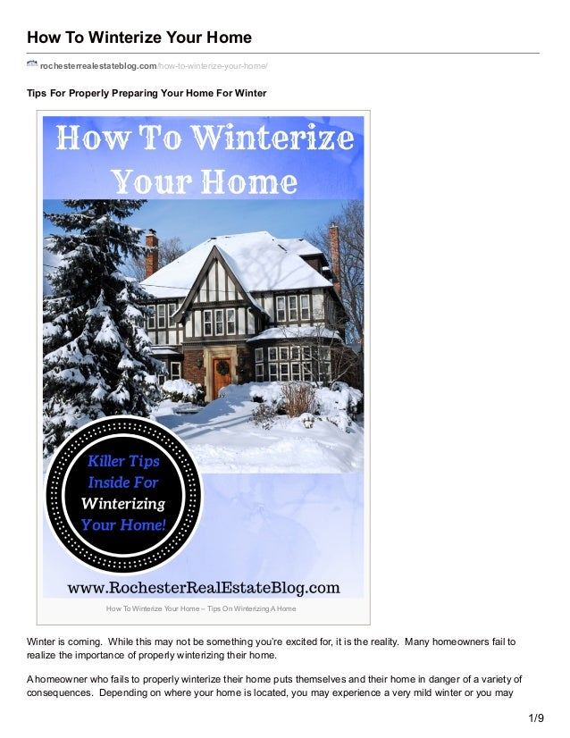 How To Winterize Your Home rochesterrealestateblog.com/how-to-winterize-your-home/ Tips For Properly Preparing Your Home F...