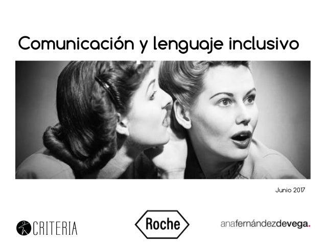 Comunicación y lenguaje inclusivo Junio 2017
