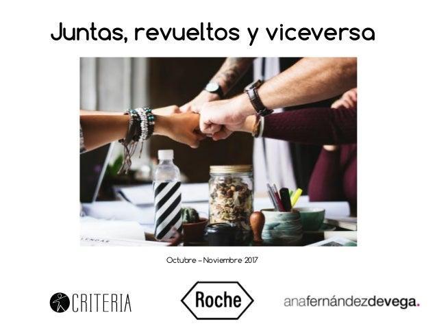 Octubre – Noviembre 2017 Juntas, revueltos y viceversa