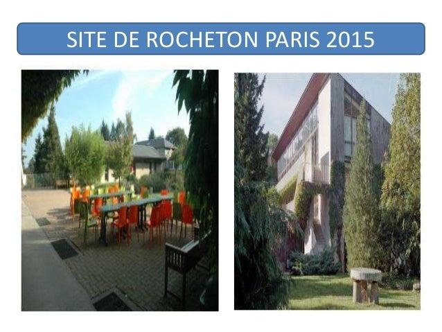 SITE DE ROCHETON PARIS 2015