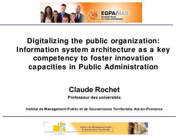 Digitalizing the public organization: Information system architecture as a key competency to foster innovation capacities ...