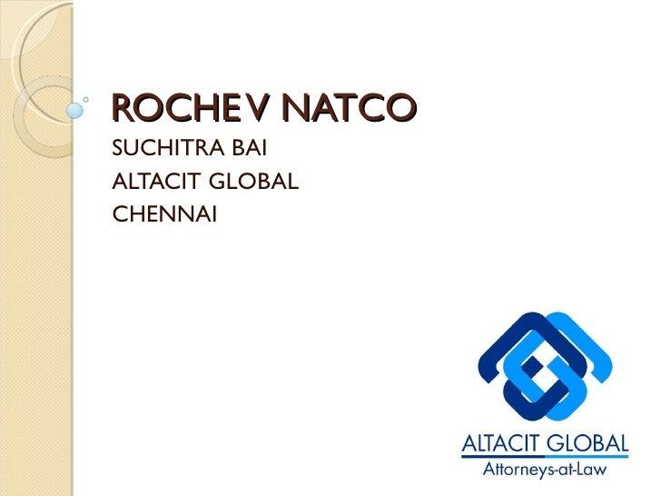ROCHE V NATCO SUCHITRA BAI ALTACIT GLOBAL CHENNAI