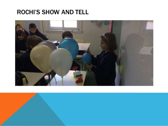 ROCHI'S SHOW AND TELL